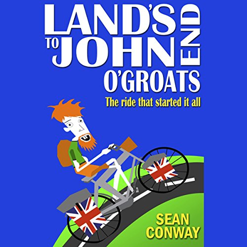 Land's End to John O'Groats: The Ride That Started It All audiobook cover art