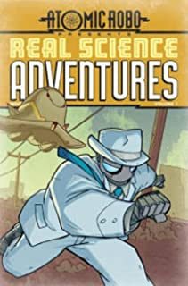 Atomic Robo: Real Science Adventures Volume 1 TP (Atomic Robo Presents Real Science Adventures)