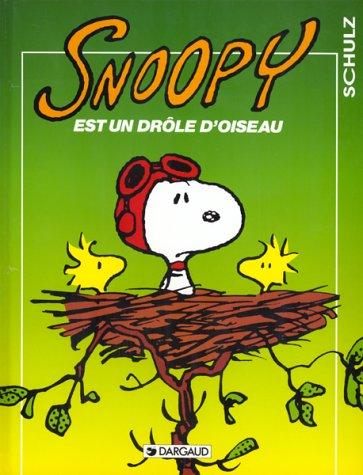 Snoopy, tome 24 : Snoopy est un drôle d'oiseau