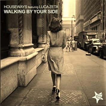 Walking By Your Side (feat. Luca Zeta)
