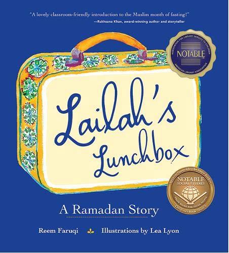 Faruqi, R: Lailah`s Lunchbox - A Ramadan Story