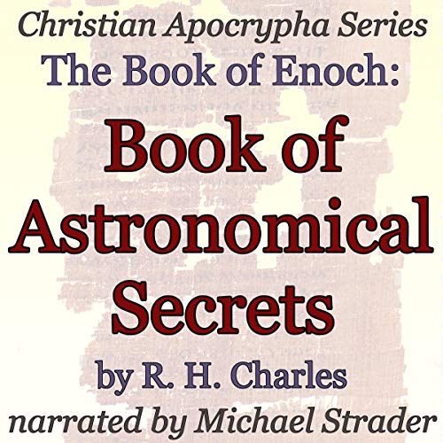 The Book of Enoch: Book of Astronomical Secrets audiobook cover art