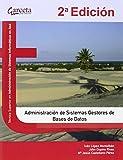 Administracion de sistemas gestores de bases de datos. 2ª Edición (Texto (garceta))