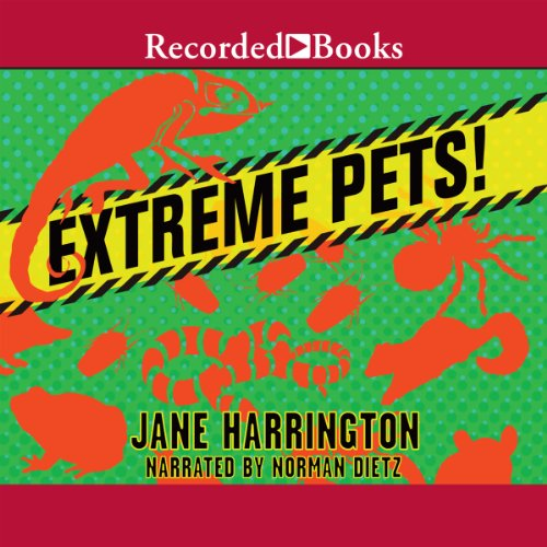 Extreme Pets! audiobook cover art
