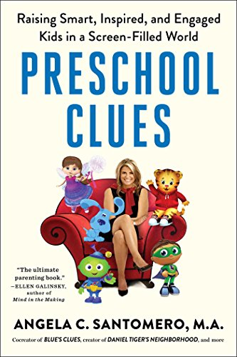 Preschool Clues: Raising Smart, Inspired, and Engaged Kids in a Screen-Filled World (English Edition)