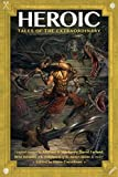 Heroic: Tales of the Extraordinary