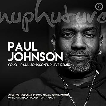 Yolo - Paul Johnson's 9 Live Remix