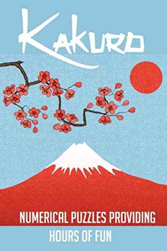 Kakuro Puzzles: Numerical Puzzles providing hours of fun.