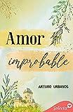 Amor improbable...