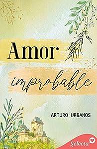 Amor improbable par Arturo Urbanos