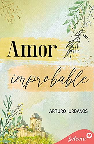 Amor improbable PDF EPUB Gratis descargar completo