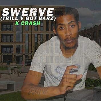 Swerve (Got Barz)