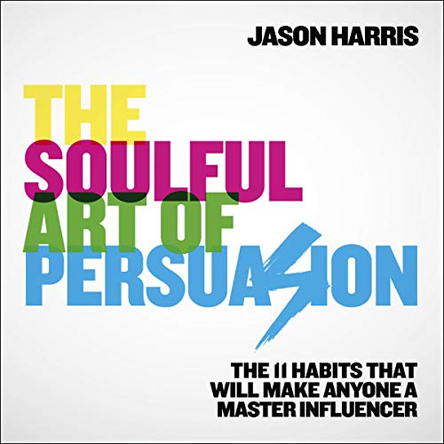 The Soulful Art of Persuasion cover art