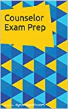Counselor Exam Prep: 400+ Practice Questions...