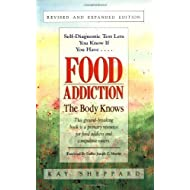 Food Addiction: The Body Knows of Sheppard, Kay Revised Edition on 01 September 1993