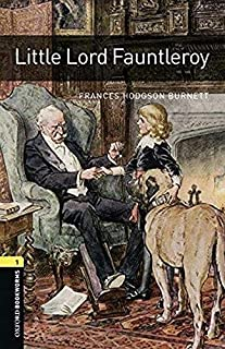 Oxford Bookworms Library: Level 1:: Little Lord Fauntleroy