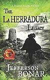 The La Herradura Legacy: 2 (Domingo Armada)