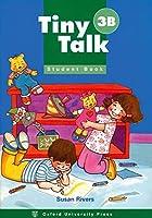 Tiny Talk: 3: Student Book B