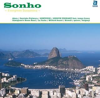 Sonho-Evergreen Bossanova-