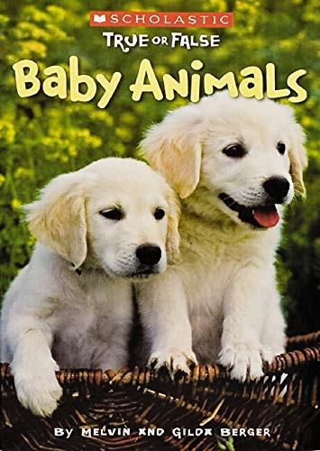 Baby Animals (True or False)