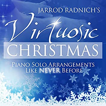 Virtuosic Christmas: Piano Solo Arrangements Like Never Before