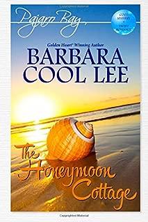 The Honeymoon Cottage (A Pajaro Bay Cozy Mystery + Sweet Romance): Large-Print Edition (Volume 1)