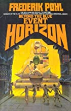 Beyond the Blue Event Horizon (Heechee Saga) by Frederik Pohl (1980-11-12)
