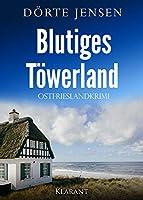 Blutiges Toewerland. Ostfrieslandkrimi