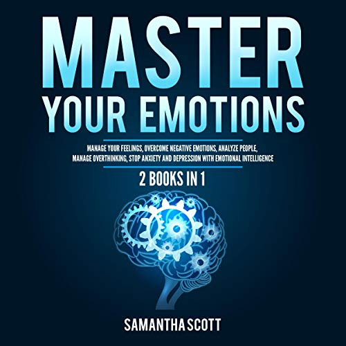 Master Your Emotions: 2 Books in 1 cover art
