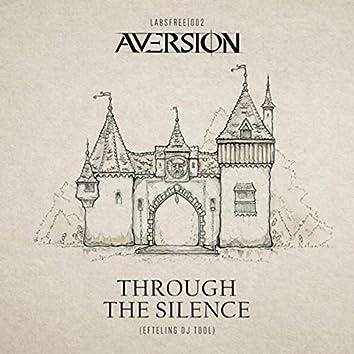 Through The Silence
