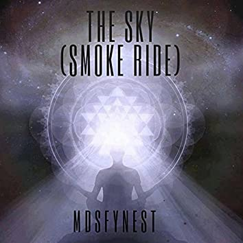 The Sky (Smoke Ride)