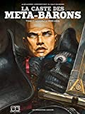 La caste des Meta-Barons T07