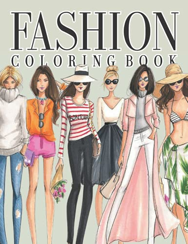 Fashion Coloring Book for Girls Ages 8-12: 30 Illustration Fun Colouring Pages For Kids , Adults Stylish With Gorgeous Beauty Style Fashion Other Cute Designs