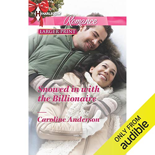 Snowed in with the Billionaire cover art