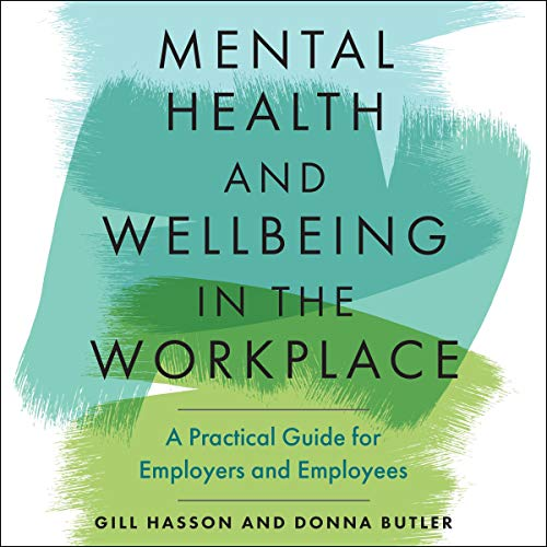 Mental Health and Wellbeing in the Workplace cover art