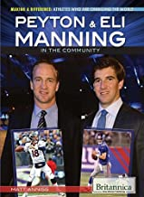 Peyton & Eli Manning in the Community (Making a Difference: Athletes Who Are Changing the World)