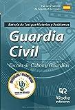 Guardia Civil. Escala de Cabos y Guardias Batería de Test por materias y problemas