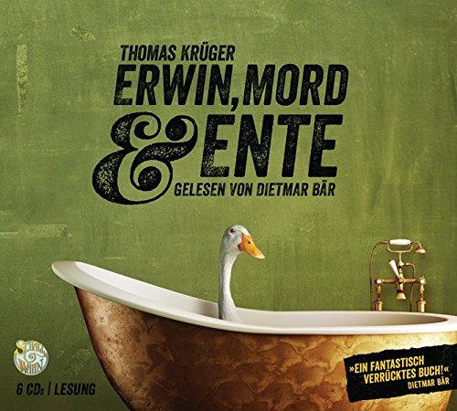 Erwin, Mord & Ente (Erwin Düsedieker, Band 1)