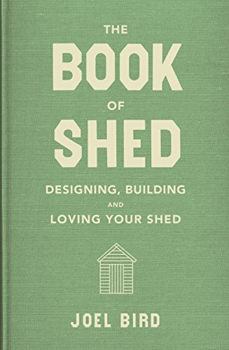The Book of Shed: Create your pe...