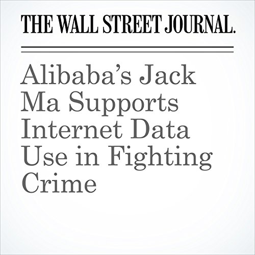 Alibaba's Jack Ma Supports Internet Data Use in Fighting Crime cover art