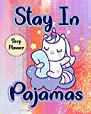 Stay In Pajamas: Sleep Planner Increase Your Sleeping Patterns And Become A Healthier Version Of You