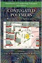 Handbook of Conducting Polymers, 2 Volume Set (Handbook of Conducting Polymers, Fourth Edition)