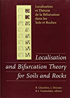 Localisation and Bifurcation Theory for Soils and Rocks