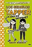Los Gemelos Tapper 4. La lían en Internet (FICCIÓN KIDS)