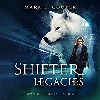 Shifter Legacies Special Edition: Books 1-2                   By:                                                                                                                                 Mark E. Cooper                               Narrated by:                                                                                                                                 Mikael Naramore                      Length: 30 hrs and 48 mins     21 ratings     Overall 4.2