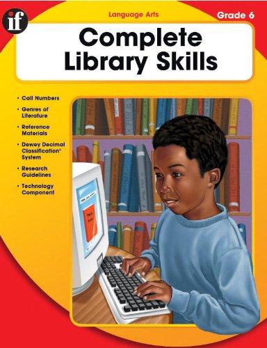 The Complete Library Skills: Grade 6 PDF Books