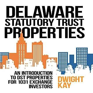 Delaware Statutory Trust (DST) Properties cover art