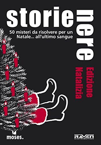 Storie nere. Edizione natalizia. 50 misteri da risolvere per un Natale all'ultimo sangue