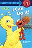 I Can Do It! (Sesame Street) (Step into Reading) (English Edition)
