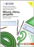 Misure, rilievo, progetto. Per gli Ist. tecnici per geometri. Con espansione online: 1